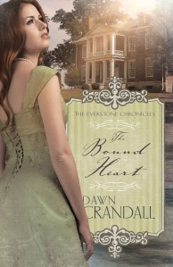 The Bound Heart by Dawn Crandall Published by Whitaker House