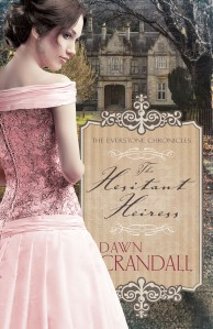 The Hesitant Heiress by Dawn Crandall Published by Whitaker House