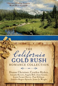 The California Gold Rush Romance Collection